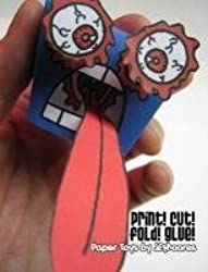 Print! Cut! Fold! Glue! by J. E. Moores (2010-04-24)
