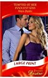 Tempted by Her Innocent Kiss (Mills & Boon Largeprint Desire)