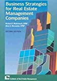 Business Strategies for Real Estate Management Companies, Muhlebach, Richard F. and Alexander, Alan A., 1572030933