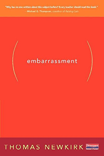 Embarrassment: And the Emotional Underlife of Learning