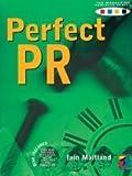 Perfect Pr, Iain Maitland, 1861522215