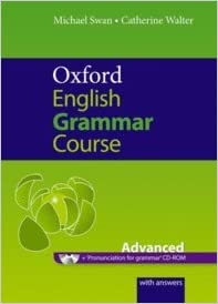 OXFORD ENGLISH GRAMMAR COURSE: ADVANCED WITH ...