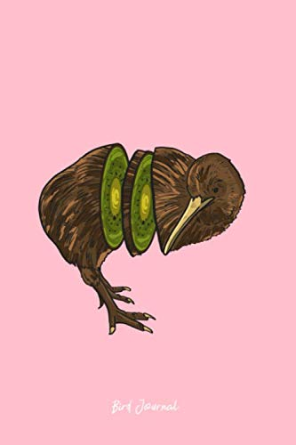 Bird Journal: Lined Journal - Kiwi Bird Funny Fruit Animal Jokes Humor Pun Lover Gift - Pink Ruled Diary, Prayer, Gratitude, Writing, Travel, Notebook For Men Women - 6x9 120 pages - Ivory Paper ()