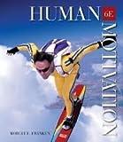 Human Motivation, Robert E. Franken, 0534156126