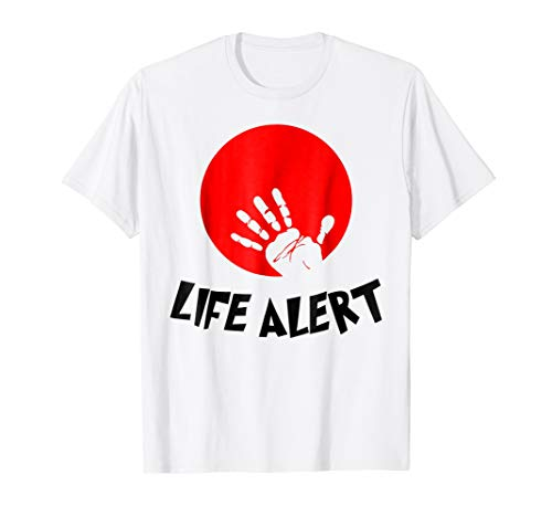 Life Alert T-Shirt Family Group Friends Costume -