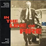In the Line of Fire: Original Motion Picture Soundtrack