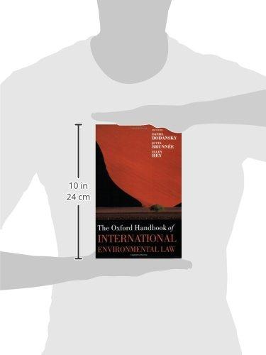 The Oxford Handbook of International Environmental Law (Oxford Handbooks) by Oxford University Press