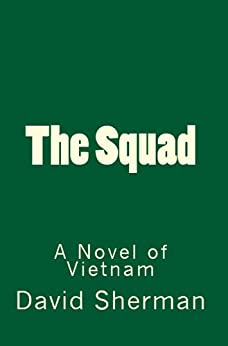 The Squad by [Sherman, David]