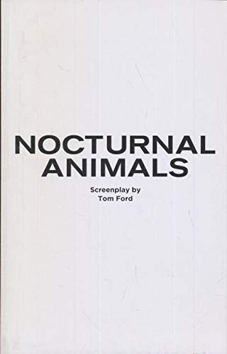 Nocturnal Animals script best original screenplay for your consideration 2016