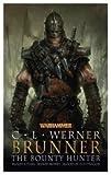 Brunner the Bounty Hunter (Warhammer Omnibus)