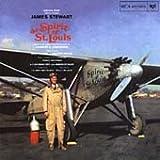The Spirit of St. Louis: An Original Soundtrack Recording