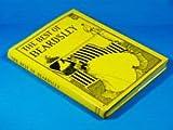 The Best of Beardsley, Aubrey Beardsley and R. A. Walker, 0907486304