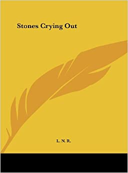 Stones Crying Out