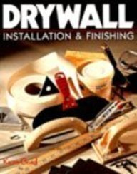 (Drywall: Installation and Finishing)