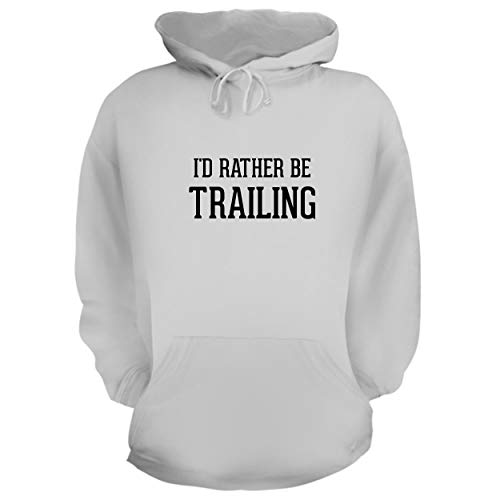 BH Cool Designs I'd Rather Be Trailing - Graphic Hoodie Sweatshirt, White, Small