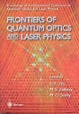 Frontiers of Quantum Optics and Laser Physics : Proceedings of the International Conference, , 9813083328