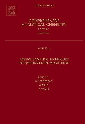- Passive Sampling Techniques in Environmental Monitoring, Volume 48 (Comprehensive Analytical Chemistry)