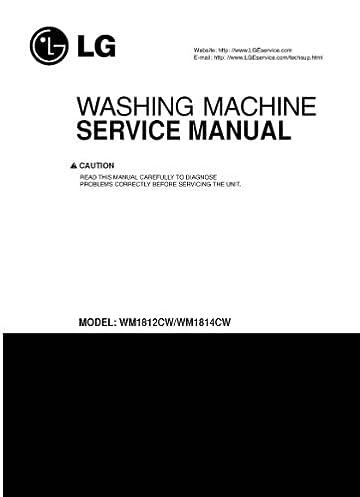 lg wm1814cw and wm1812cw service manual lg 0912345181422 amazon rh amazon com LG Washing Machine Parts Manual lg tromm wm1814cw service manual