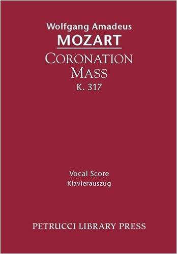 Coronation Mass, K. 317: Vocal score (Latin Edition) by
