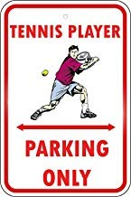 LilithCroft99 Tennis Player Parking Only Sign,Metal Aluminum Warning Sign,Private Property Sign,Decorative Metal Tin Sign Plate ()