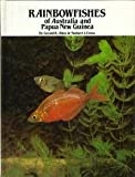 img - for Rainbowfishes of Australia and Papua New Guinea book / textbook / text book
