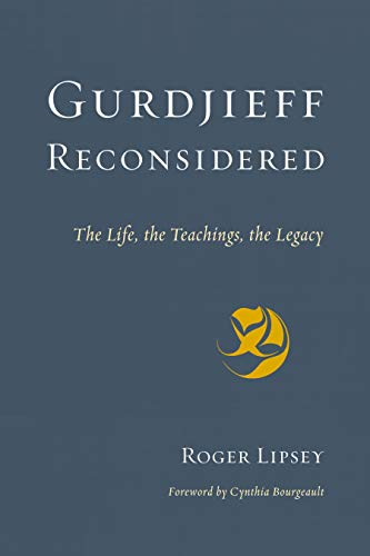 Image of Gurdjieff Reconsidered: The Life, the Teachings, the Legacy