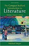 Compact Bedford Introduction to Literature 8e and I-cite, Meyer, Michael and Downs, Douglas P., 0312478178