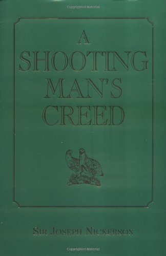 Shooting Man's Creed, A
