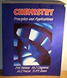 Chemistry : Principles and Applications, Atkins, P.W. and Clugston, M.J., 0582355907