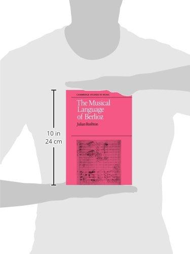 The Musical Language of Berlioz (Cambridge Studies in Music)