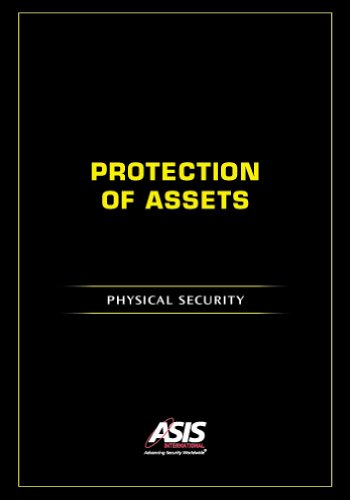 Protection of Assets: Physical Security