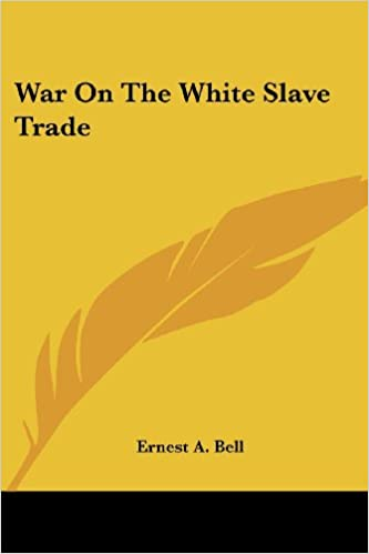 War On The White Slave Trade