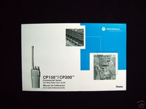 Motorola CP150 / CP200 Commercial Series Two-Way Radio User Guide Manual