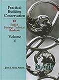 Practical Building Conservation: Metals v. 4