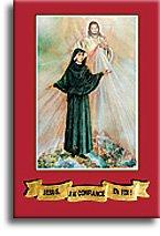 Jésus, j'ai confiance en Toi !, Marie-Faustine Kowalska (sainte)