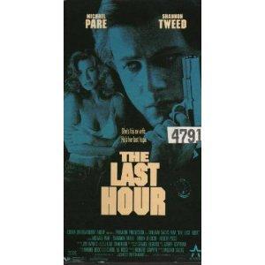 The Last Hour [VHS] - Hours Tweed