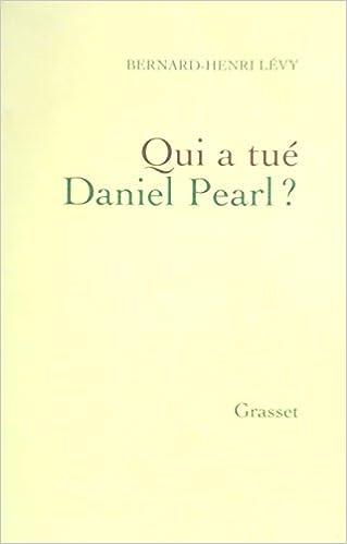 QUI A TUÉ DANIEL PEARL