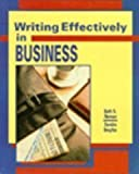 Writing Effectively in Business, Neman, Beth S. and Smythe, Sandra H., 0060448091
