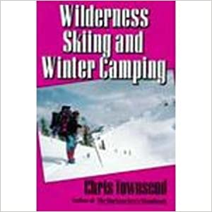 Wilderness Skiing and Winter Camping (Outdoor recreation)