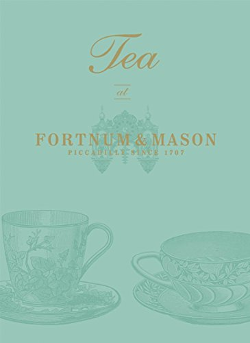 Tea at Fortnum & Mason: Picadilly Since 1707