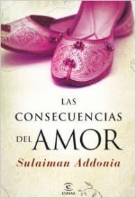 Las consencuencias del amor: Sulaiman Addonia ...