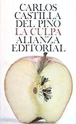 Culpa, La (Seccion Humanidades) (Spanish Edition)