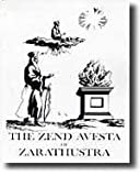 The Zend-Avesta of Zarathustra : Beautiful Translation of 8,000 Year Old Masterpiece, Szekely, Edmond B., 0895640589