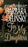 For My Daughters, Barbara Delinsky, 0060176180