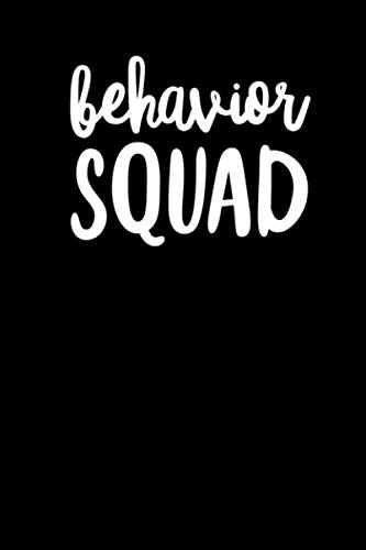 Behavior Squad: RBT Gifts Notebook for Behavior Technicians and ABA Therapists Features 120 page college ruled Journal 6