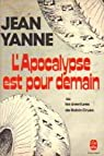 L'Apocalypse est pour demain ou les Aventures de Robin Cruso par Yanne