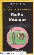 Radio-Panique - Fréquence Meurtre par Stuart M. Kaminsky