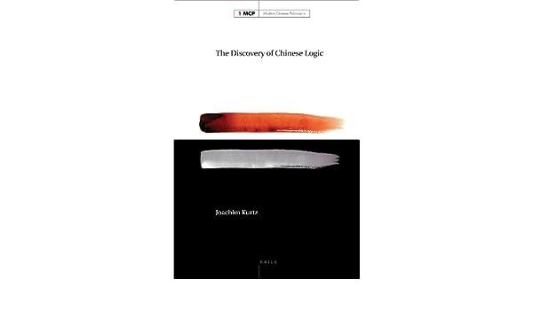 the discovery of chinese logic kurtz joachim