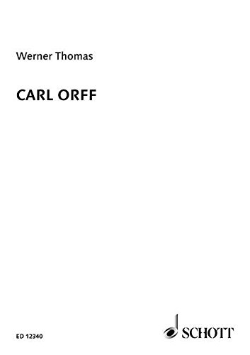 CARL ORFF (A CONCISE BIOGRAPHY)