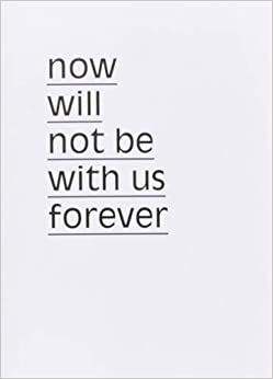 Book Maurice Van Es - Now Will Not Be With Us Forever